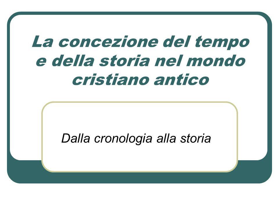 La concezione cristiana del tempo La concezione cristiana del tempo si basa su tre punti fissi: 1.