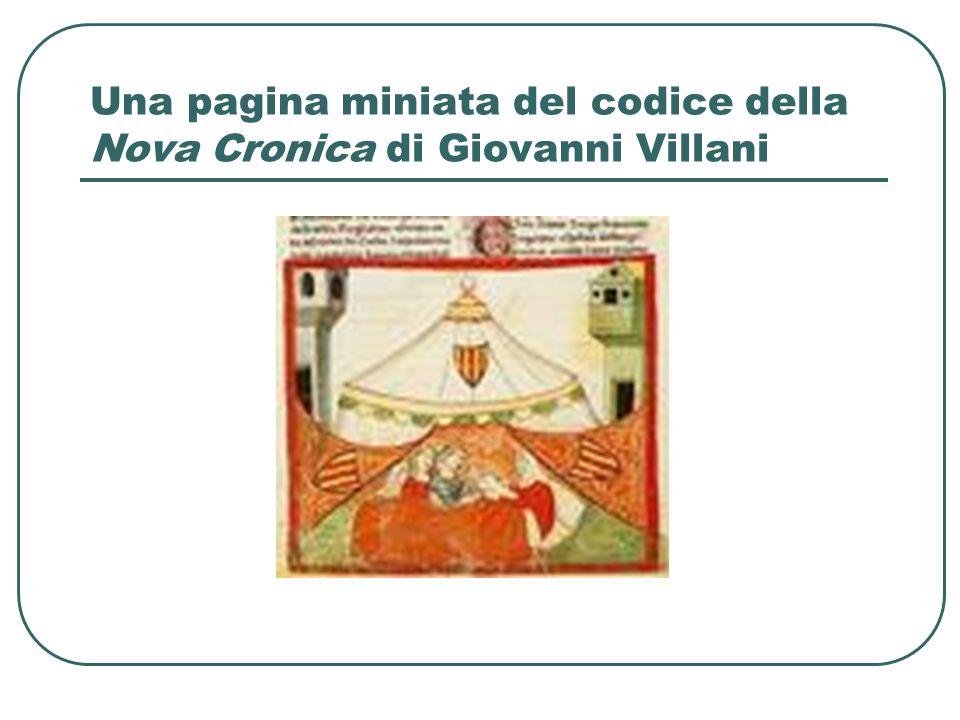 La Nuova Cronica di Giovanni Villani Pubblicata per la prima volta a Firenze nel 1537, la Nuova Cronica di Giovanni Villani, redatta nel corso degli anni trenta e quaranta, è la prima cronaca fiorentina scritta in una prospettiva europea.
