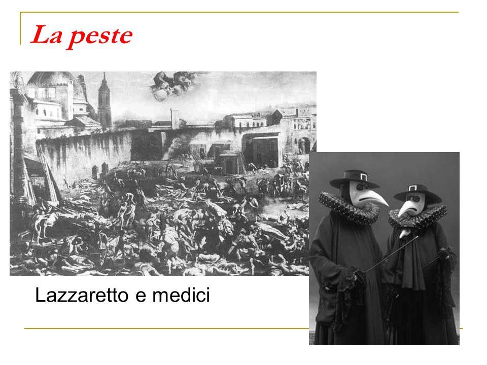 La peste Lazzaretto e medici