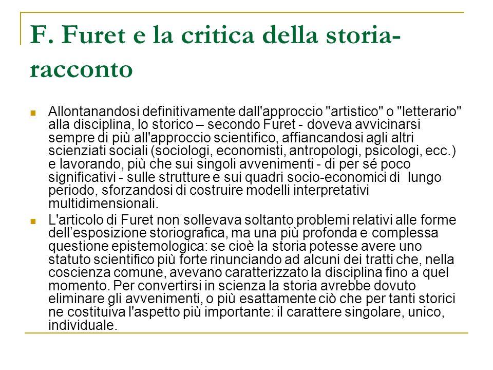 F. Furet e la critica della storia- racconto Allontanandosi definitivamente dall'approccio