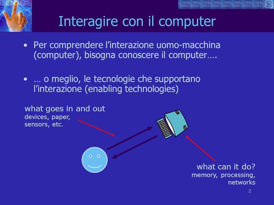 3 Descriveremo il sistema computer composto da vari elementi.