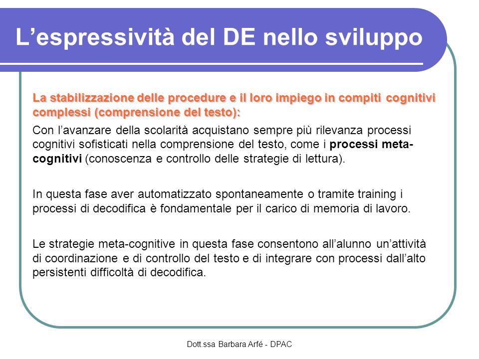 La stabilizzazione delle procedure e il loro impiego in compiti cognitivi complessi (comprensione del testo): Con lavanzare della scolarità acquistano