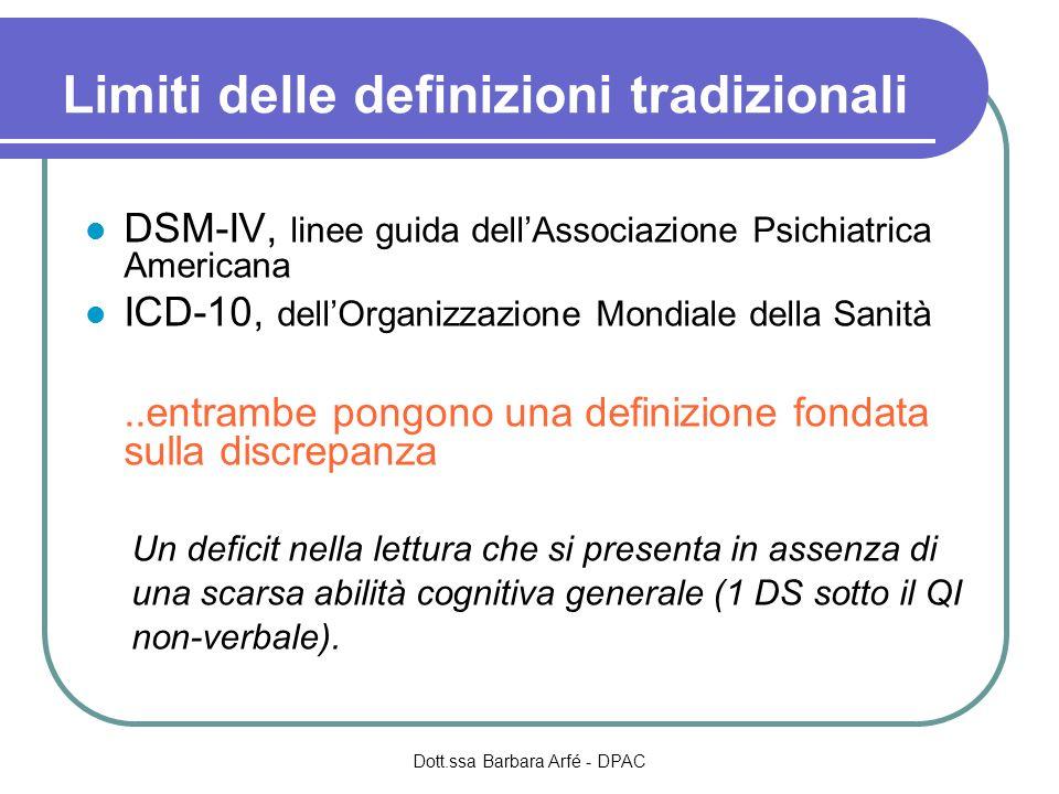 Limiti delle definizioni tradizionali DSM-IV, linee guida dellAssociazione Psichiatrica Americana ICD-10, dellOrganizzazione Mondiale della Sanità..en