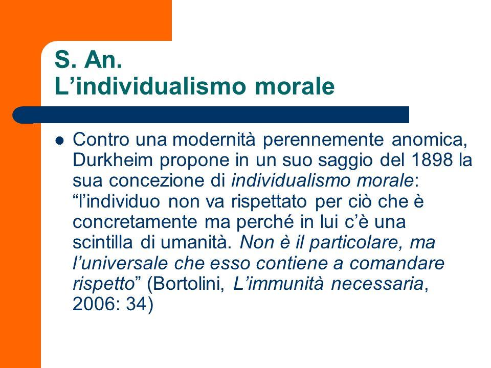 S. An. Lindividualismo morale Contro una modernità perennemente anomica, Durkheim propone in un suo saggio del 1898 la sua concezione di individualism