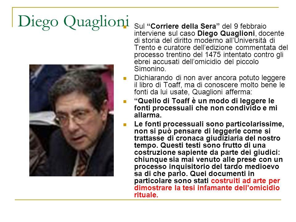 Diego Quaglioni Sul Corriere della Sera del 9 febbraio interviene sul caso Diego Quaglioni, docente di storia del diritto moderno allUniversità di Tre