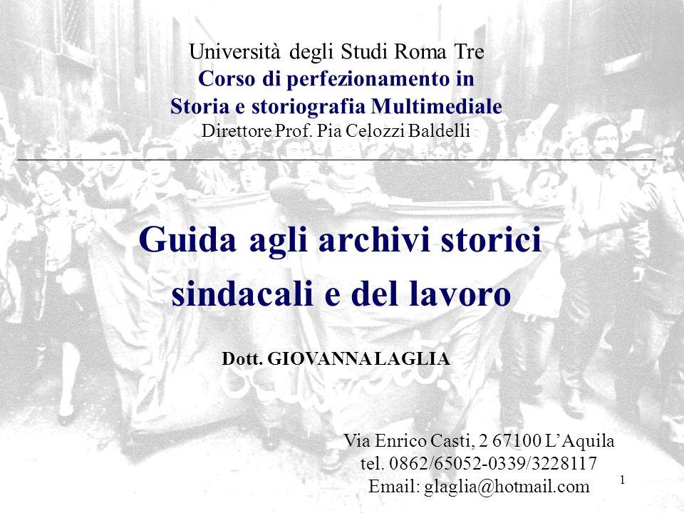 1 Università degli Studi Roma Tre Corso di perfezionamento in Storia e storiografia Multimediale Direttore Prof. Pia Celozzi Baldelli Guida agli archi