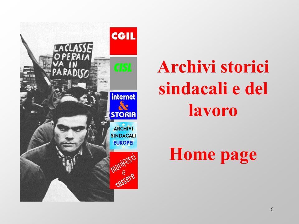 6 Archivi storici sindacali e del lavoro Home page