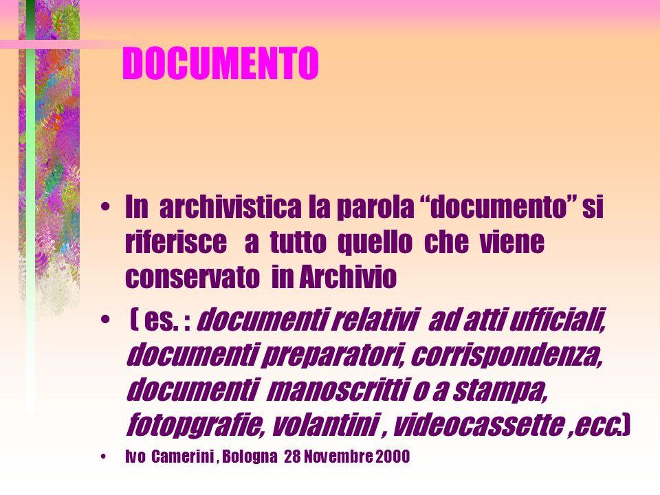 ARCHIVIO SINDACALE Appartiene alla tipologia ( o categoria) degli ARCHIVI PRIVATI Ivo Camerini, Bologna 28 Novembre 2000