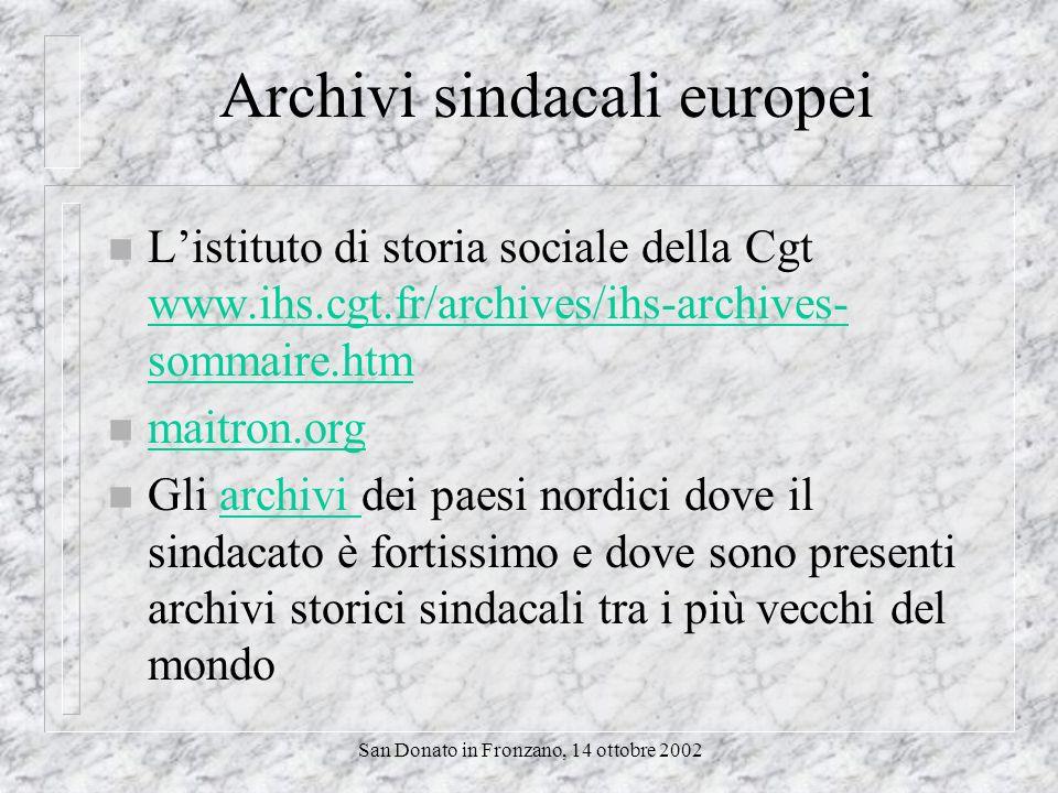 San Donato in Fronzano, 14 ottobre 2002 Archivi storici sindacali Uil www.uil.it