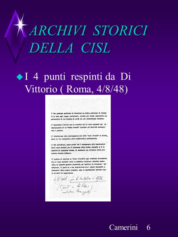 I 4 punti respinti da Di Vittorio ( Roma, 4/8/48) ARCHIVI STORICI DELLA CISL Camerini 6