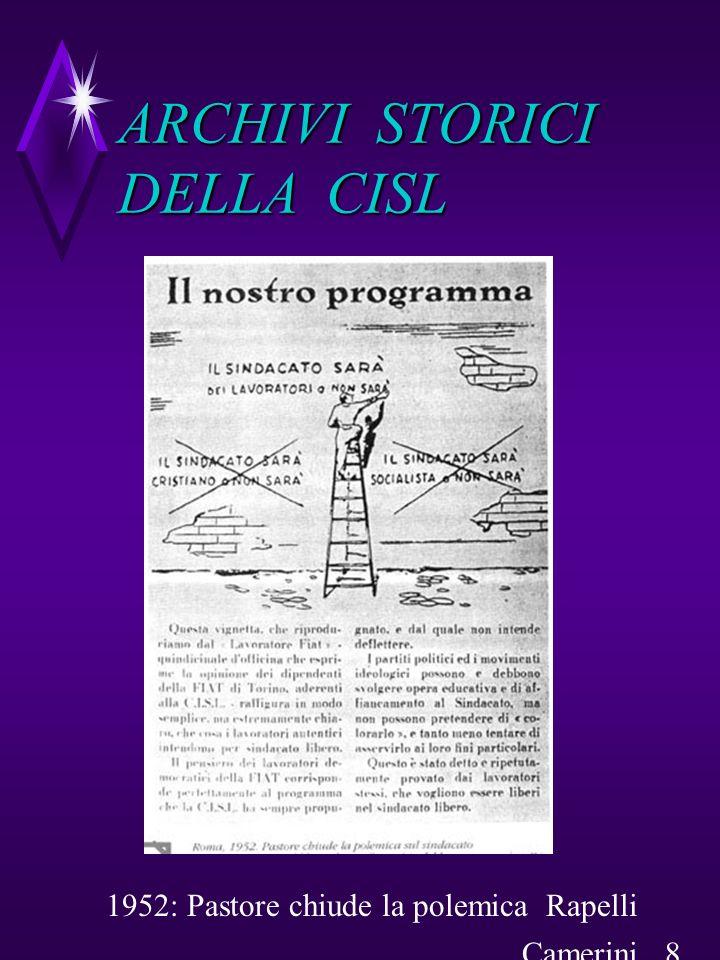 Due manifesti Tesseramento ARCHIVI STORICI DELLA CISL Camerini 9
