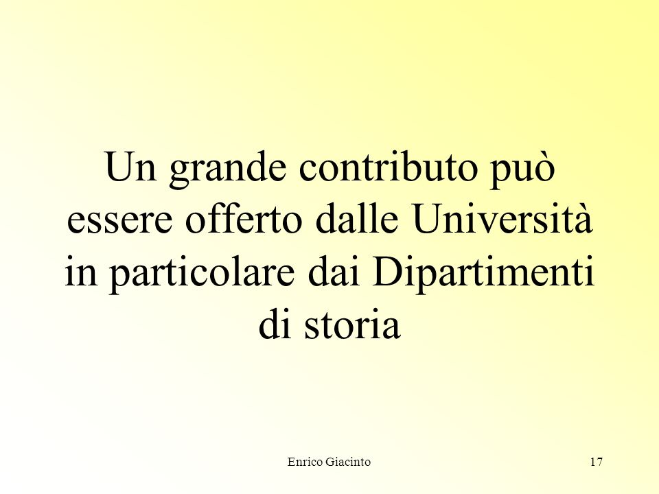 Enrico Giacinto16 Problemi I fermenti in atto nel mondo degli archivi sindacali si scontrano con non poche difficoltà calo delle risorse dei sindacati mancanza di una coscienza archivistica