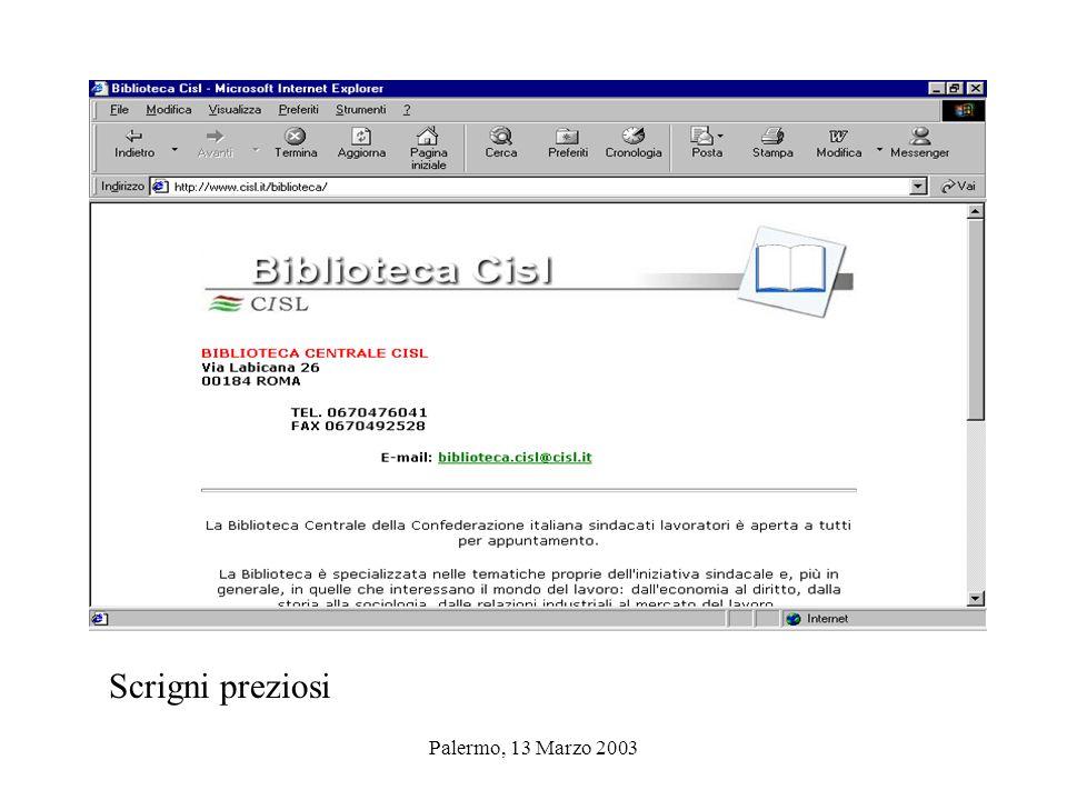 Palermo, 13 Marzo 2003 Cisl Nazionale Scrigni preziosi