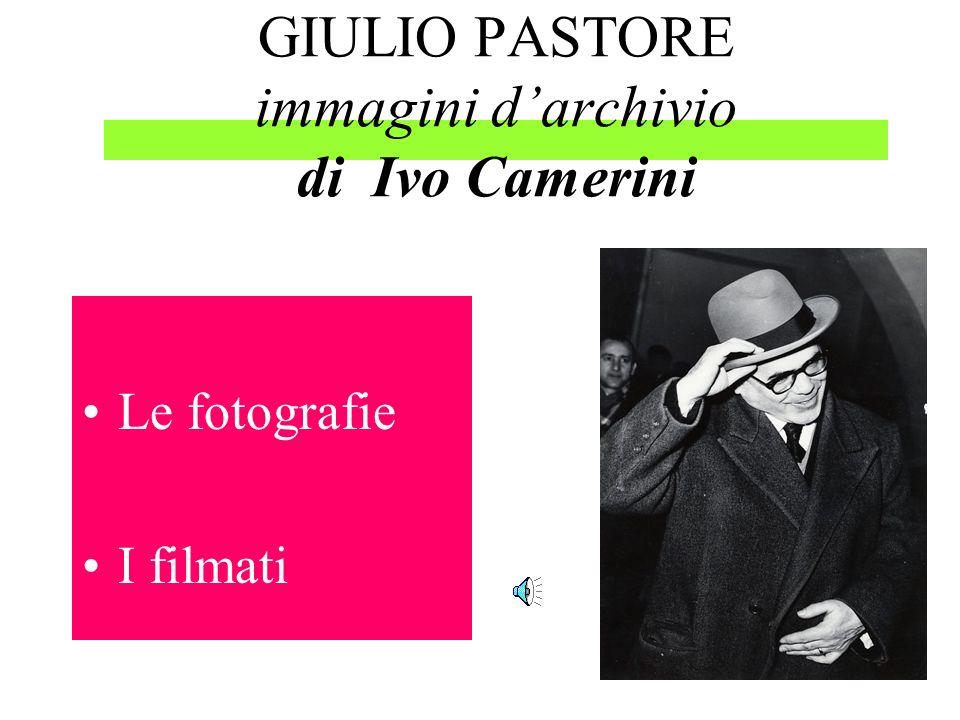 Giulio Pastore in …. primo piano