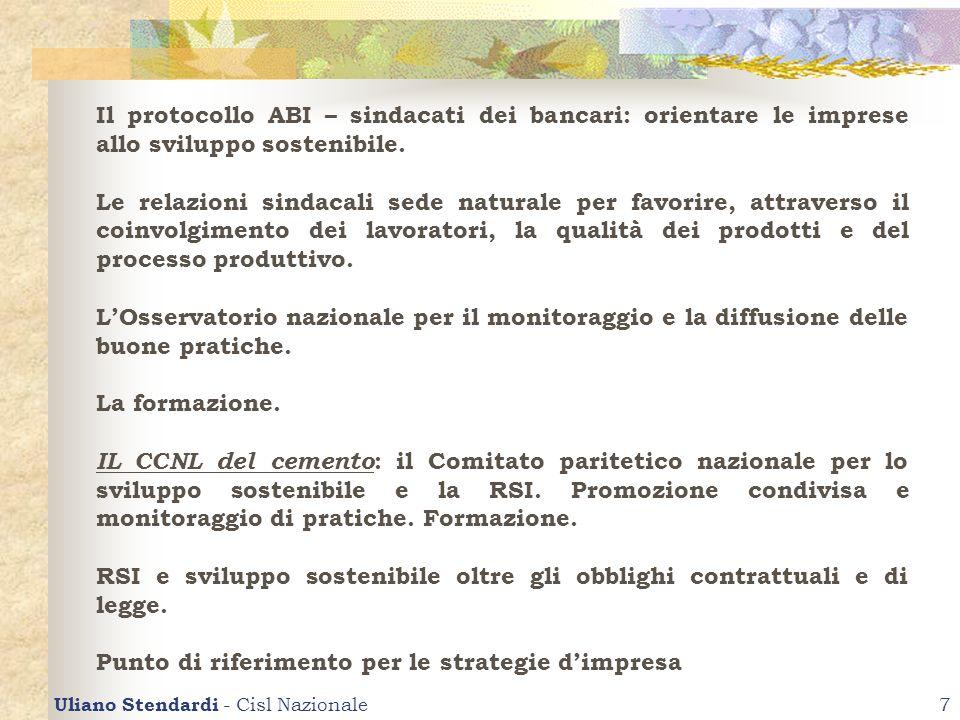 Uliano Stendardi - Cisl Nazionale7 Il protocollo ABI – sindacati dei bancari: orientare le imprese allo sviluppo sostenibile. Le relazioni sindacali s