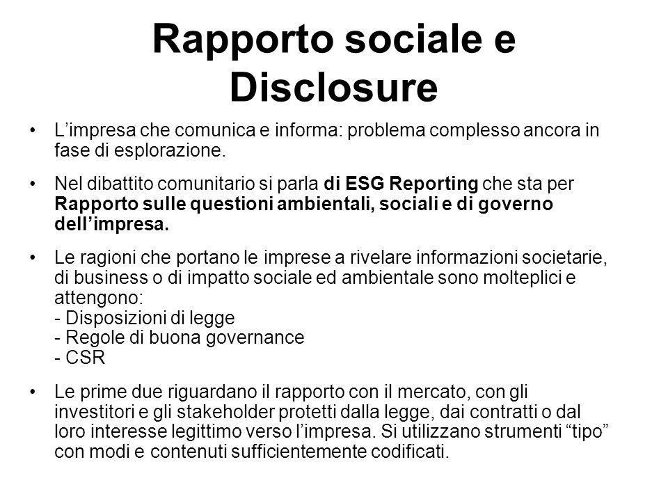 Rapporto sociale e Disclosure Limpresa che comunica e informa: problema complesso ancora in fase di esplorazione.
