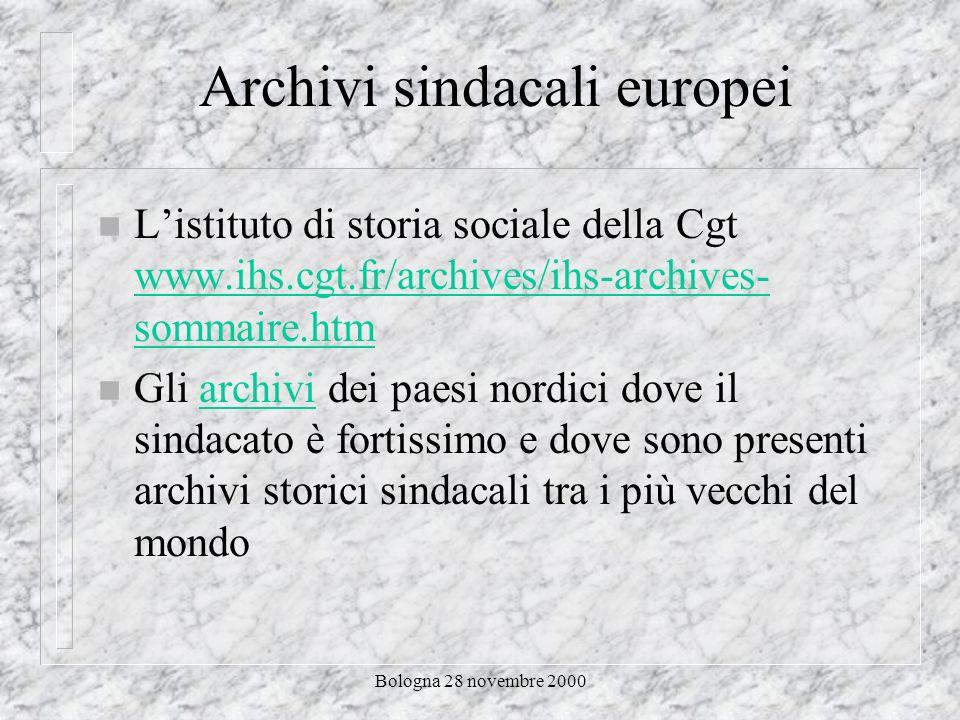 Bologna 28 novembre 2000 Archivi storici sindacali Uil www.uil.it