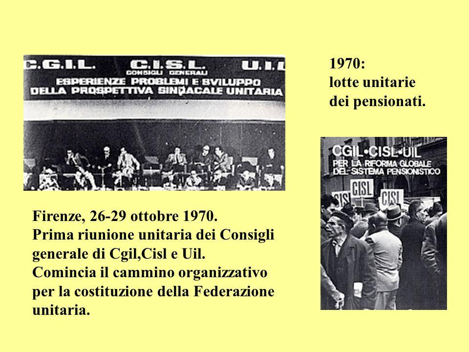 1970: Primo Maggio …per la prima volta, dal 1948, si celebra unitariamente la Festa del Lavoro.