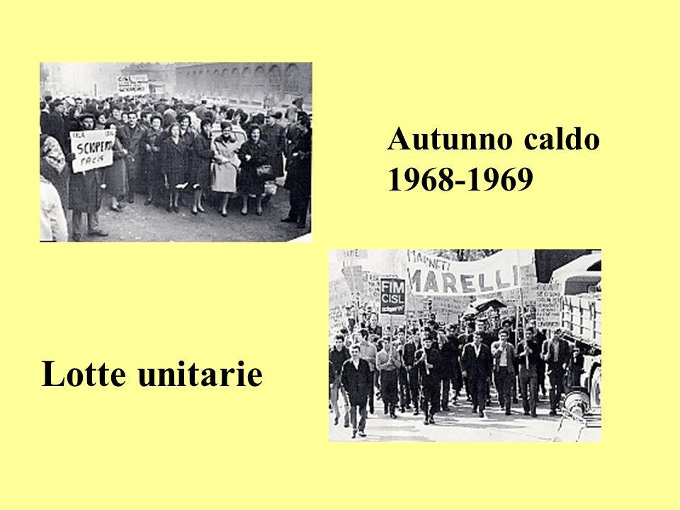 Autunno caldo 1968-1969 Lotte unitarie