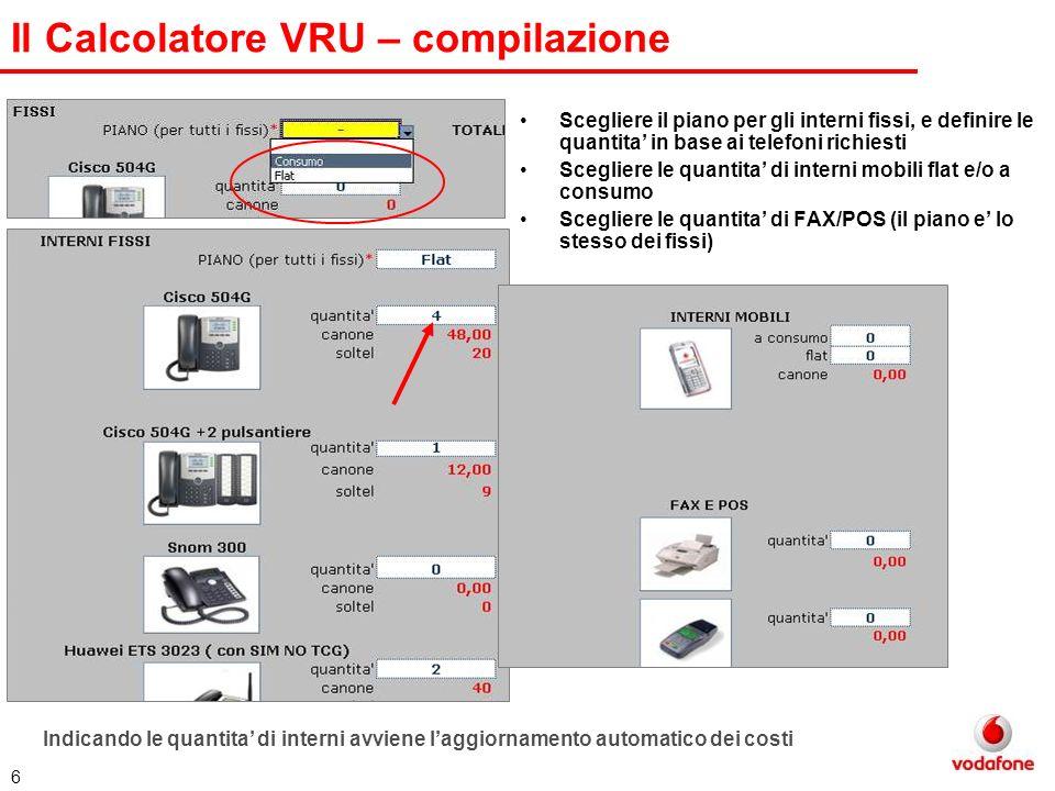 7 Il Calcolatore VRU – controlli e riepilogo A destra della pagina occorre compilare I dati Cliente e Agenzia/Agente Nel RIEPILOGO compare il conteggio totale dei costi e la relativa scontistica.