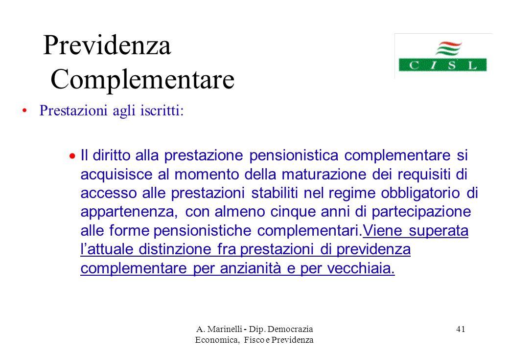 A. Marinelli - Dip. Democrazia Economica, Fisco e Previdenza 40 3° GRUPPO Prestazioni