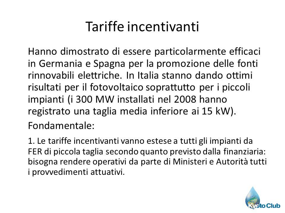 Tariffe incentivanti Hanno dimostrato di essere particolarmente efficaci in Germania e Spagna per la promozione delle fonti rinnovabili elettriche. In