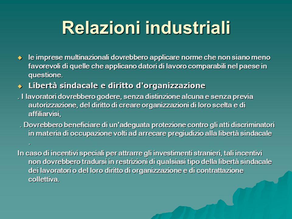 Relazioni industriali le imprese multinazionali dovrebbero applicare norme che non siano meno favorevoli di quelle che applicano datori di lavoro comp