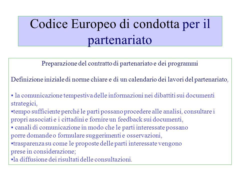 Codice Europeo di condotta per il partenariato Preparazione del contratto di partenariato e dei programmi Definizione iniziale di norme chiare e di un