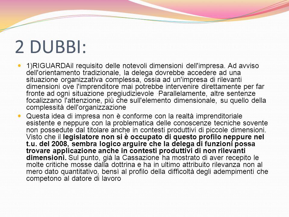 2 DUBBI: 1)RIGUARDAil requisito delle notevoli dimensioni dell impresa.