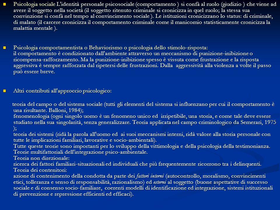 Psicologia sociale L'identità personale psicosociale (comportamento ) si confà al ruolo (giudizio ) che viene ad avere il soggetto nella società (il s