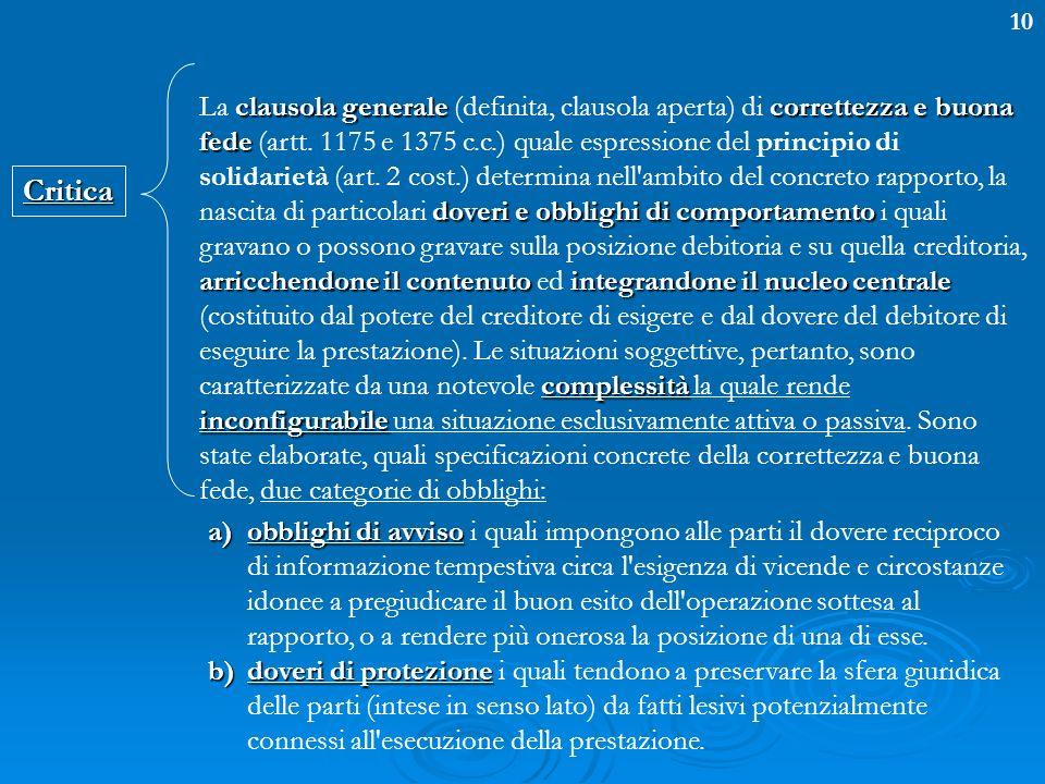10Critica clausola generalecorrettezza e buona fede doveri e obblighi di comportamento arricchendone il contenutointegrandone il nucleo centrale compl
