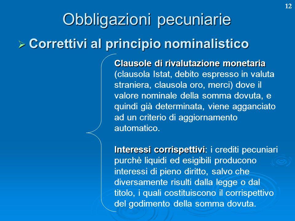 12 Obbligazioni pecuniarie Clausole di rivalutazione monetaria Clausole di rivalutazione monetaria (clausola Istat, debito espresso in valuta stranier