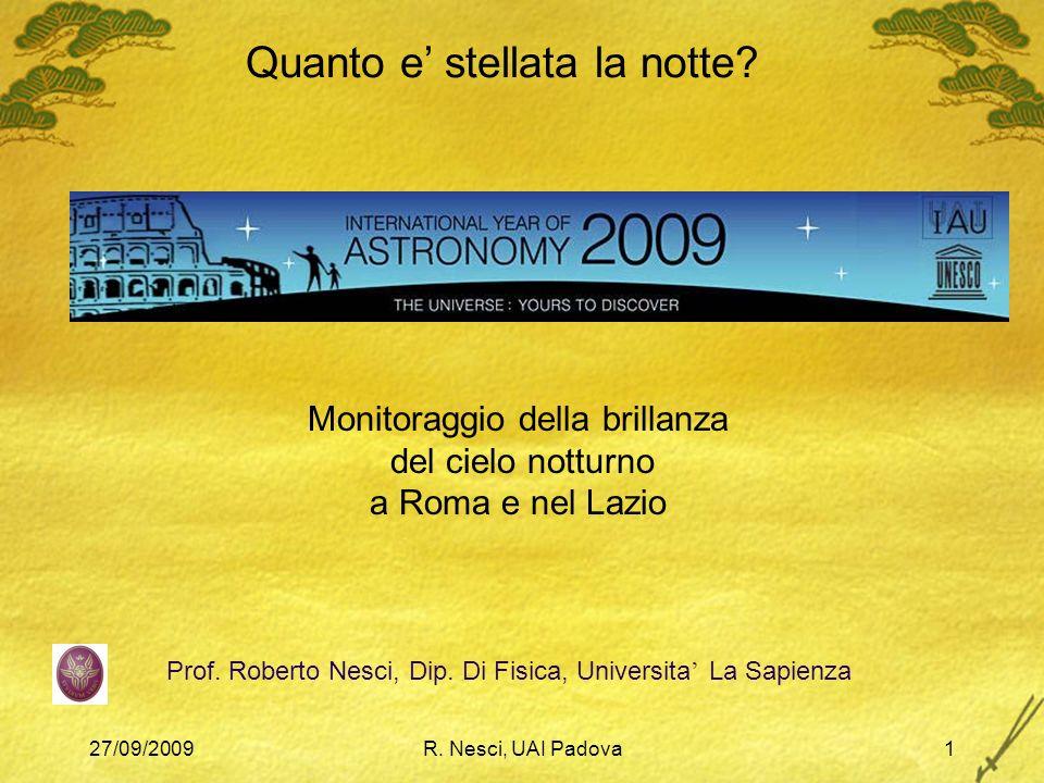 27/09/2009R. Nesci, UAI Padova1 Prof. Roberto Nesci, Dip.