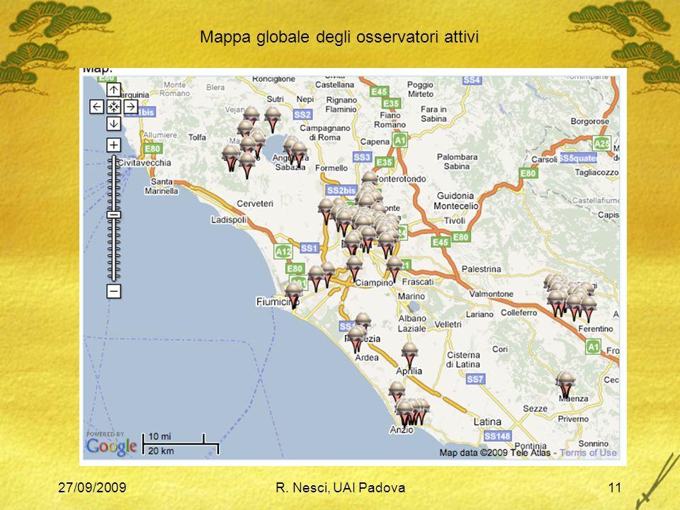 27/09/2009R. Nesci, UAI Padova11 Mappa globale degli osservatori attivi