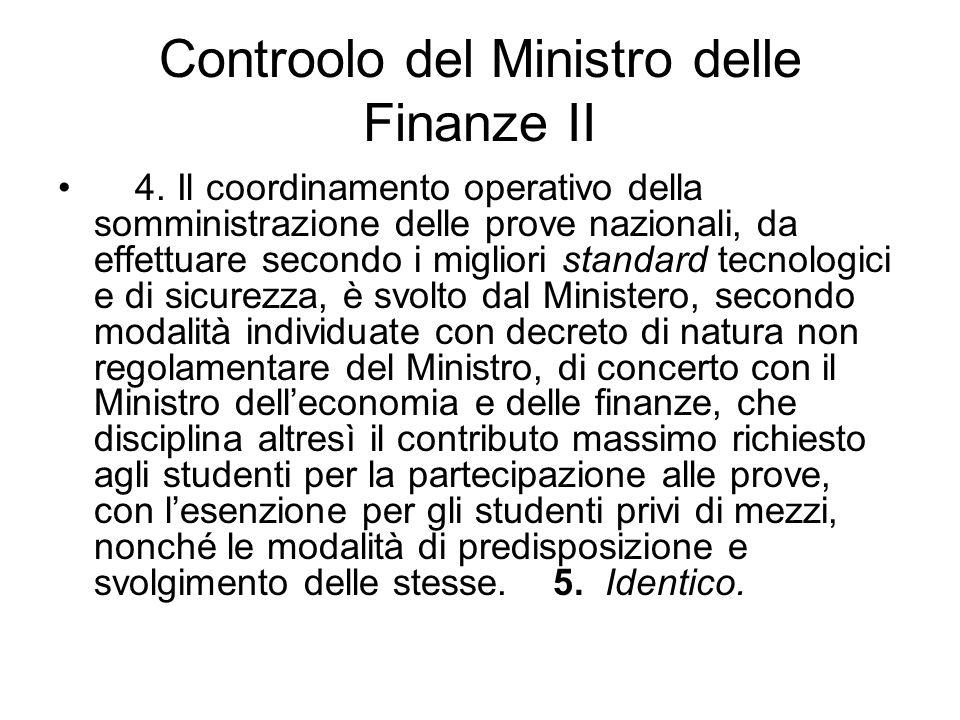 Controolo del Ministro delle Finanze II 4.