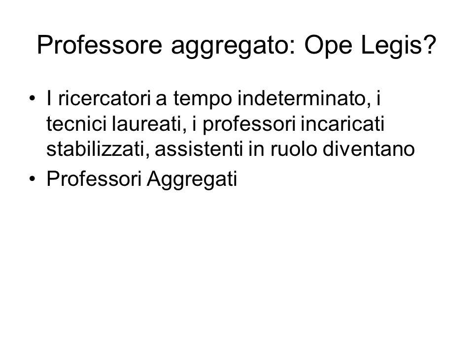 Professore aggregato: Ope Legis.