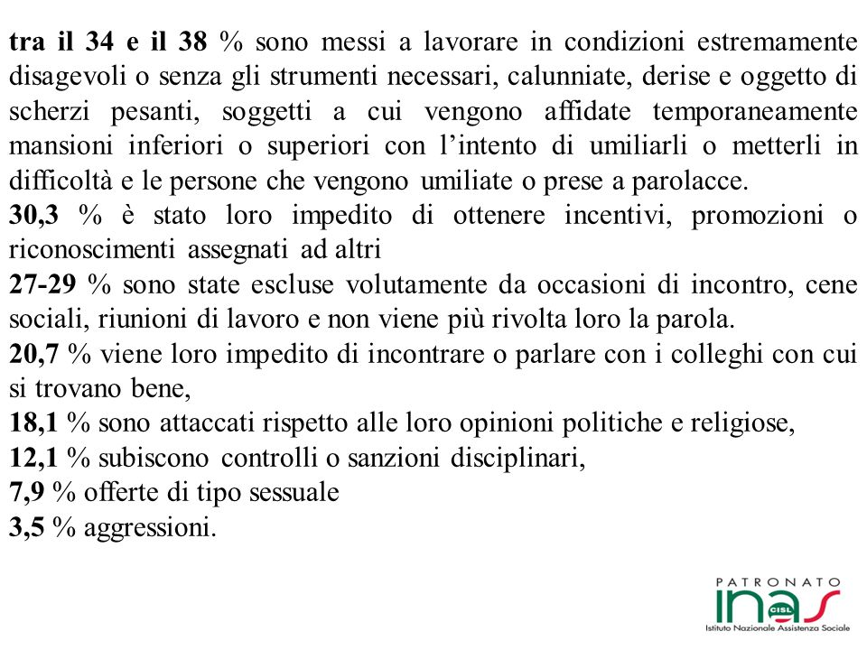 Il disagio nelle relazioni lavorative Anni 2008-2009 LIstat Le vittime di vessazioni sul lavoro (mobbing).