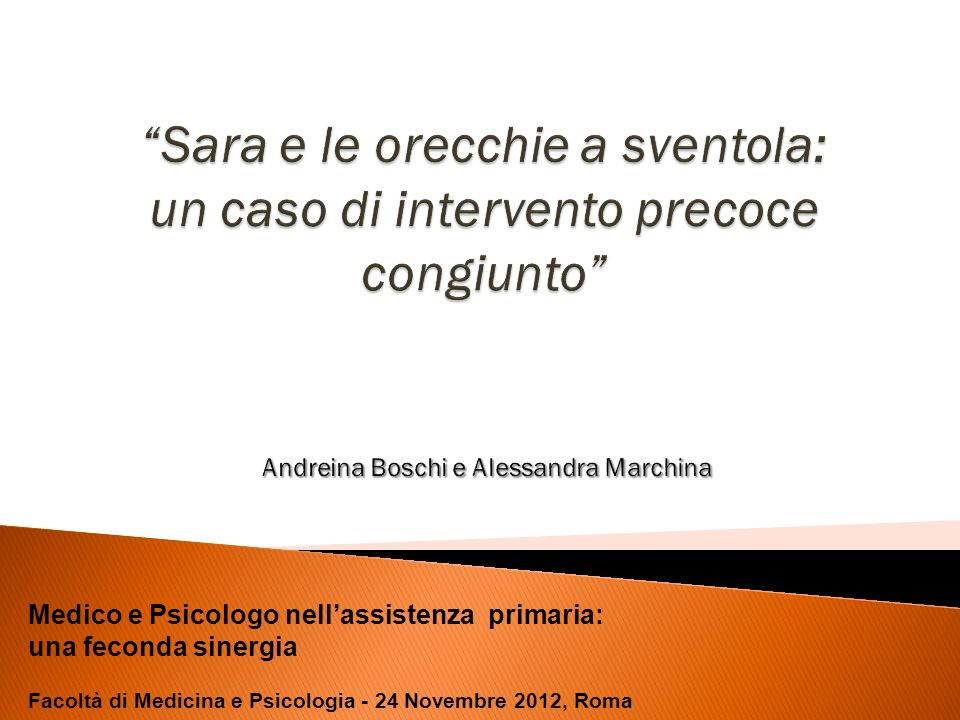 Medico e Psicologo nellassistenza primaria: una feconda sinergia Facoltà di Medicina e Psicologia - 24 Novembre 2012, Roma