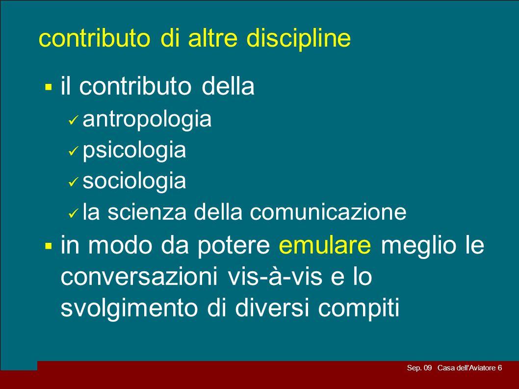 Sep. 09 Casa dellAviatore 6 contributo di altre discipline il contributo della antropologia psicologia sociologia la scienza della comunicazione in mo