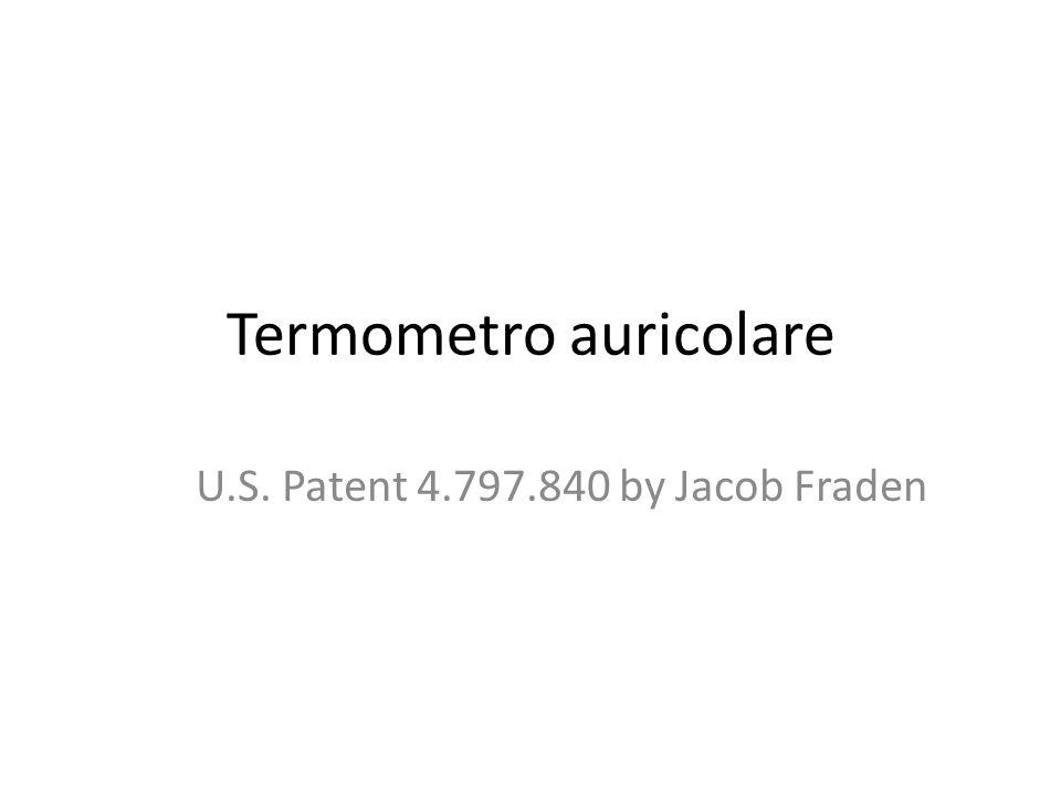 Termometro auricolare U.S. Patent 4.797.840 by Jacob Fraden