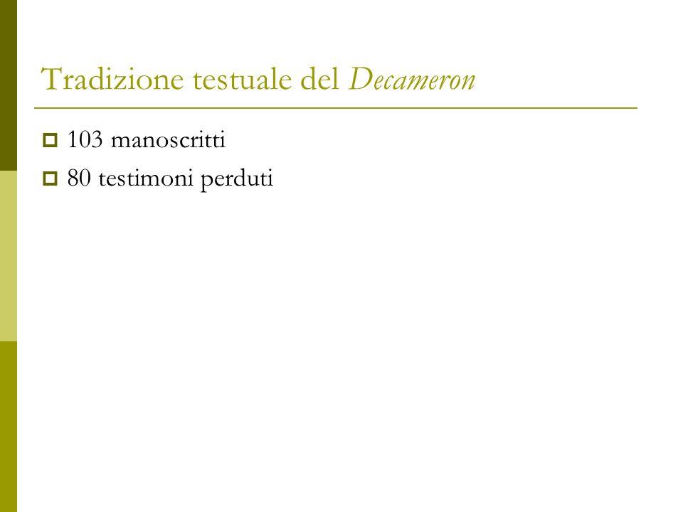 TRADIZIONE TESTUALE DEL DECAMERON Lautografo berlinese Chiari, Alberto, Un autografo del Decameron ?, in «La Fiera letteraria», 11 luglio 1948, III (1948), 27 Branca, Vittore - Ricci, Pier Giorgio, Un autografo del Decameron.
