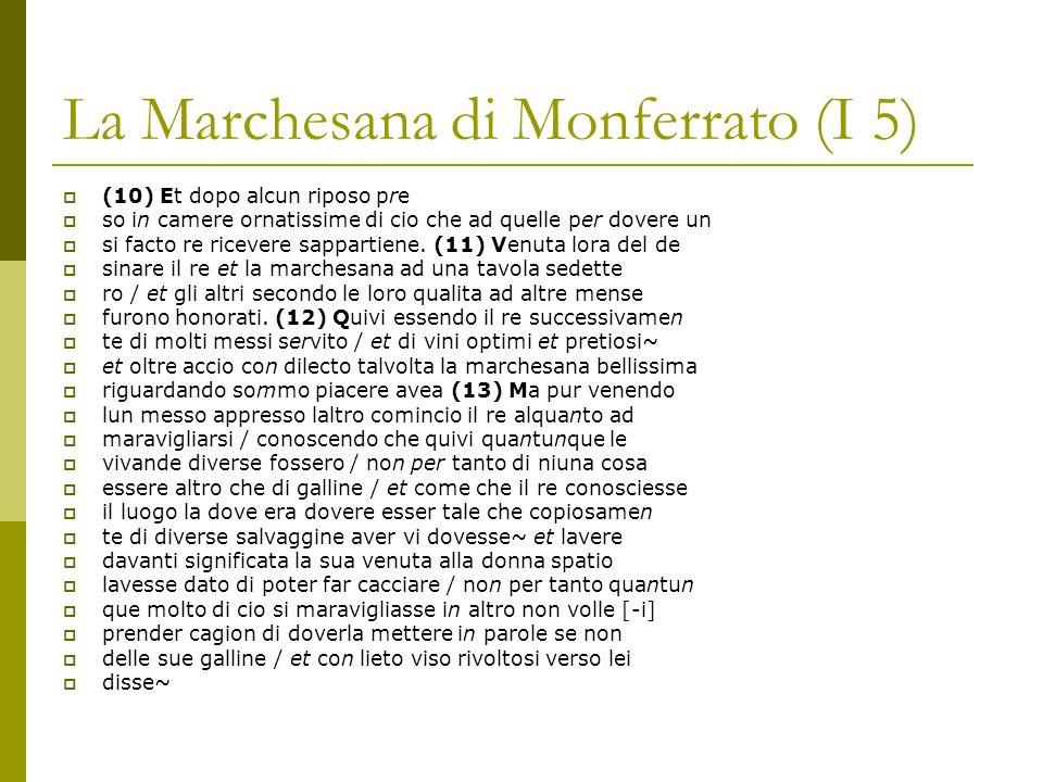 La Marchesana di Monferrato (I 5) (14) Dama nascono in questo paese solamente gal line sença gallo alcuno.