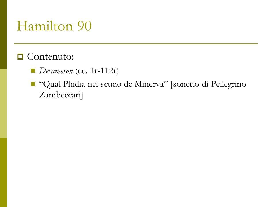 Hamilton 90 Lacune: I quaderno Titolo ?; sommari delle novelle .