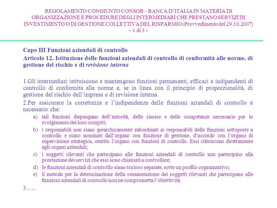 REGOLAMENTO CONGIUNTO CONSOB – BANCA DITALIA IN MATERIA DI ORGANIZZAZIONE E PROCEDURE DEGLI INTERMEDIARI CHE PRESTANO SERVIZI DI INVESTIMENTO O DI GES