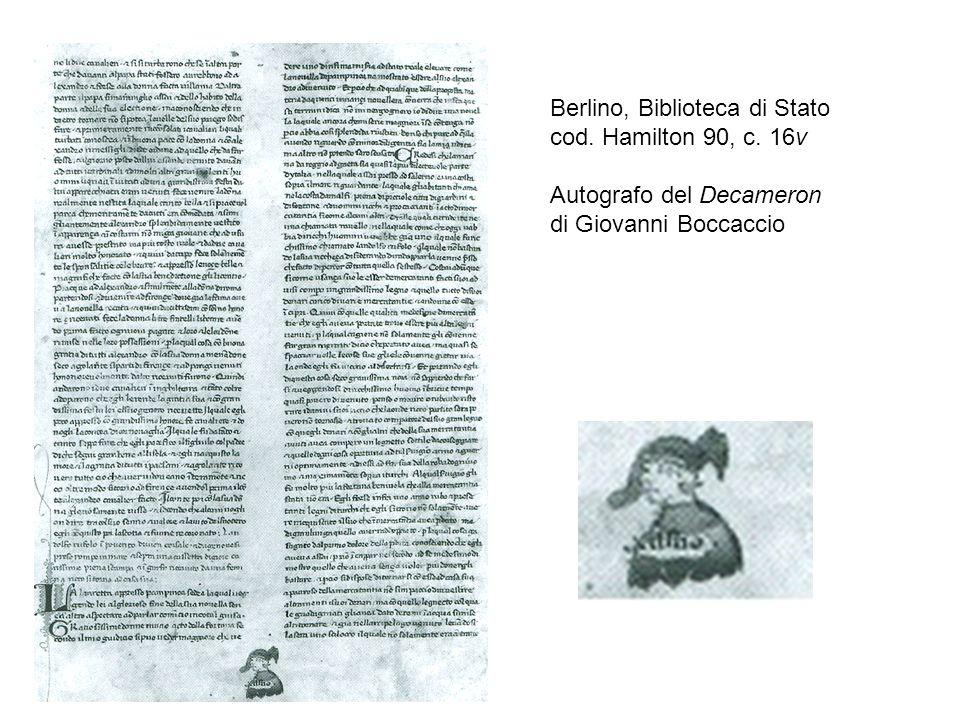 Berlino, Biblioteca di Stato cod. Hamilton 90, c. 16v Autografo del Decameron di Giovanni Boccaccio