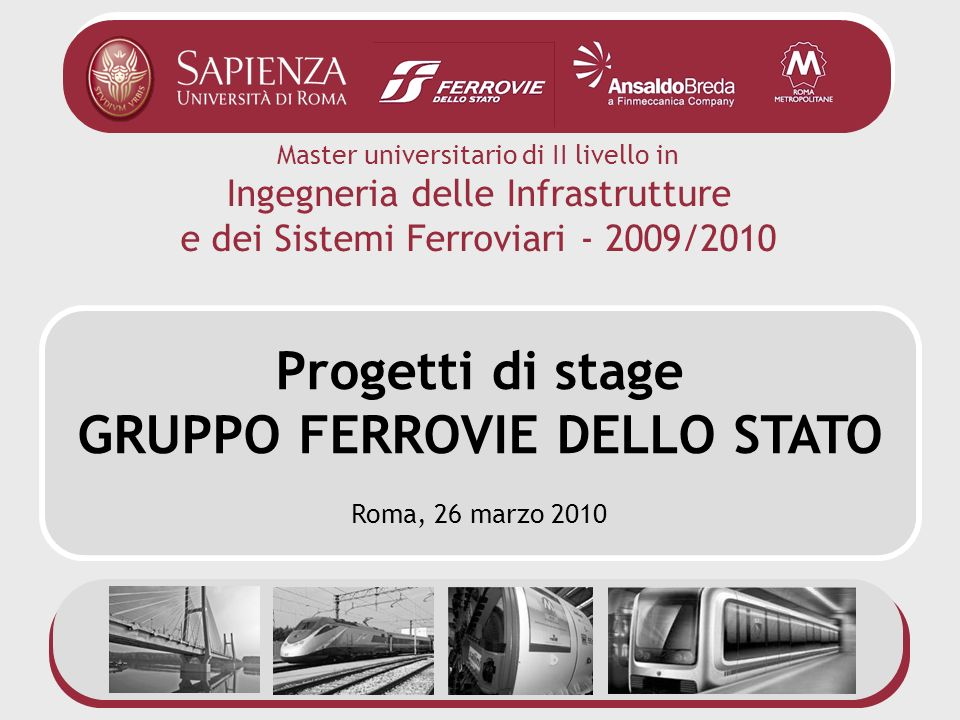 Presentazione progetti di stage Gruppo Ferrovie dello Stato Roma, 26 marzo 2010 2 Direzione Tecnica Trenitalia - Macro assetto organizzativo Risorse Umane Programmazione e Controllo Regionale Commerciale Regionale Sicurezza di Sistema Reg.