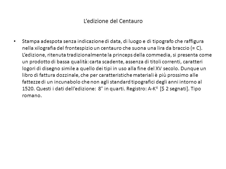 R = Rediano C = Ed. del Centauro