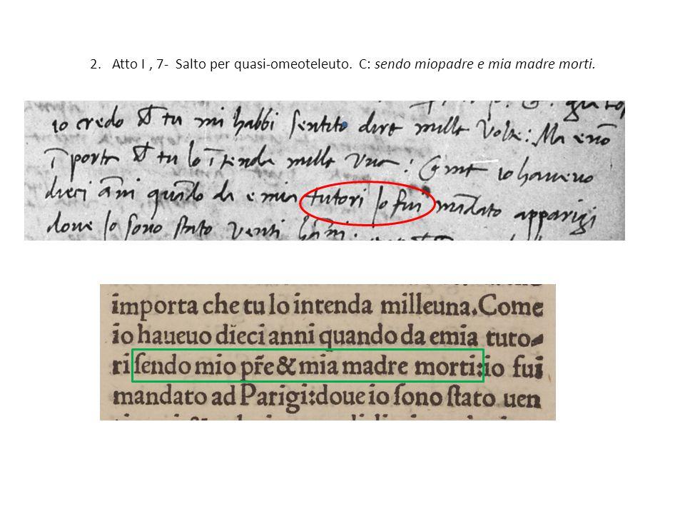 13.Atto II, 108 - Cattiva lettura. C: morto. Cattiva lettura del ms.