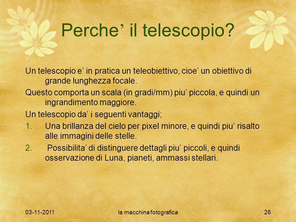 03-11-2011la macchina fotografica26 Perche il telescopio.