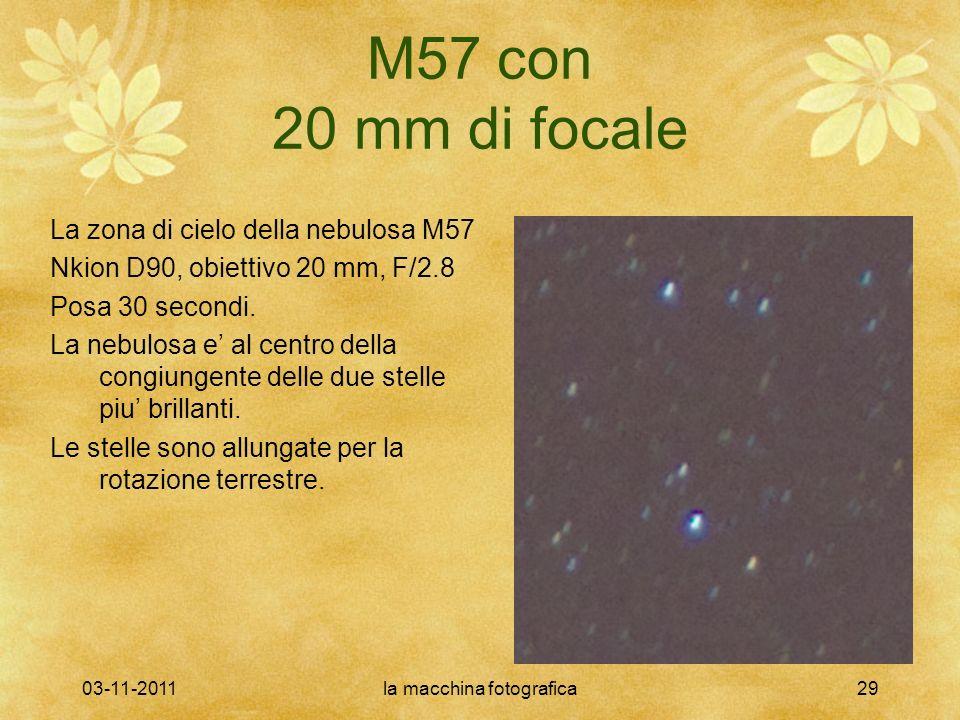 03-11-2011la macchina fotografica29 M57 con 20 mm di focale La zona di cielo della nebulosa M57 Nkion D90, obiettivo 20 mm, F/2.8 Posa 30 secondi. La